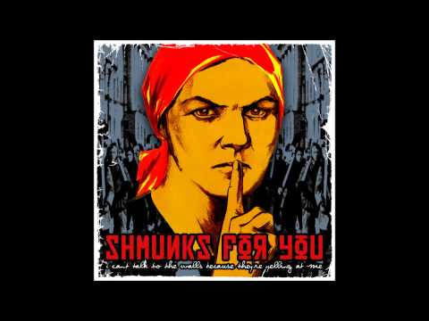 Shmunks For You - Those Who Drink of the Life They Live