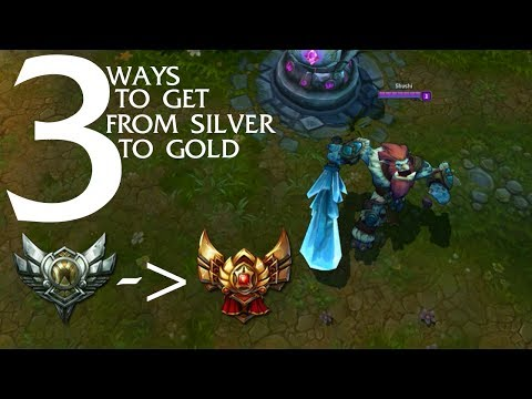 3 Tips to get from Silver to Gold | League of Legends