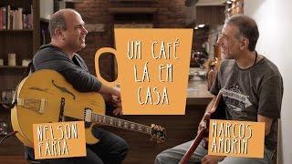 Baixar Um Café Lá em Casa com Marcos Amorim e Nelson Faria