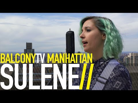 SULENE - WHAT WE HAD (BalconyTV)