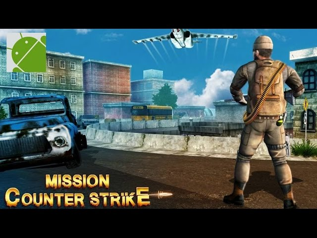Mission Counter Strike - Android Gameplay HD