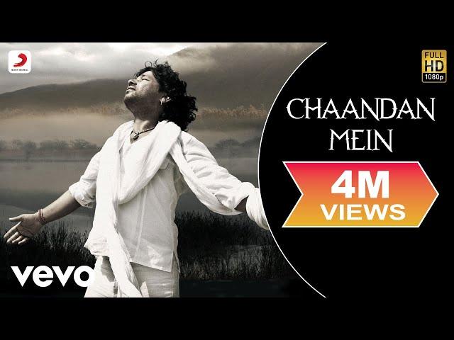 Kailash Kher - Chaandan Mein