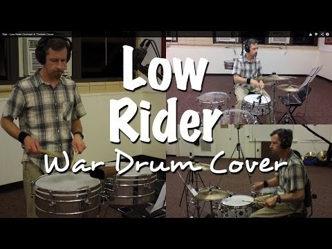 War - Low Rider Drumset & Timbale Cover