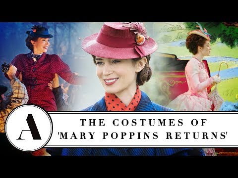 Emily Blunt On The Costumes Of 'Mary Poppins Returns' - Variety Artisans