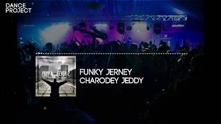 Charodey Jeddy - Funky Jerney | Poppin' Fever, Vol. 2 | Popping Music 2017