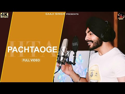 pachtaoge-(unplugged)-gaaji-singh-(4k-video)-|-arijit-singh-|-jaani,-b-praak-|-new-hindi-song-|-2019