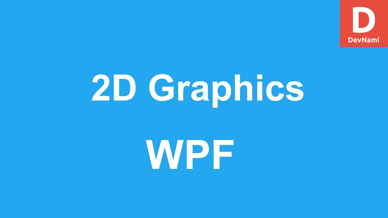 WPF 2D Graphics Shapes & Drawing Tutorial