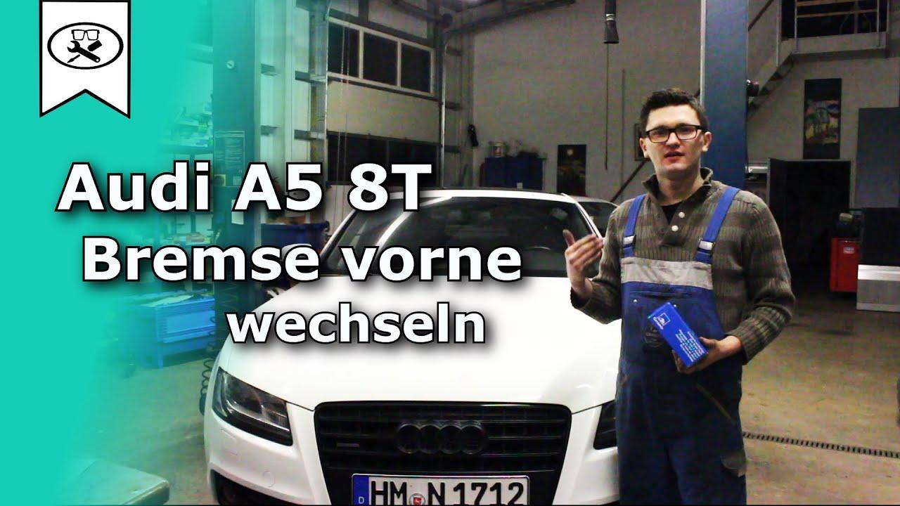 Audi A5 Bremsen Vorne Wechseln Switch Brakes Tutorial