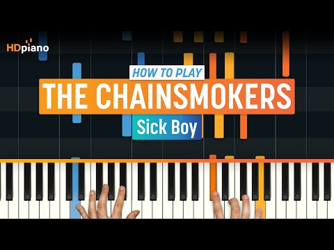 """How To Play """"Sick Boy"""" by The Chainsmokers 