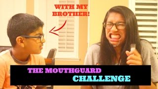 MOUTHGUARD CHALLENGE WITH MY BROTHER!