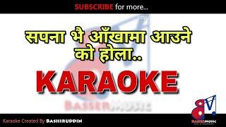 Sapana Bhai Aakhama Aaune - Karaoke With Lyrics   Dakshina   BasserMusic