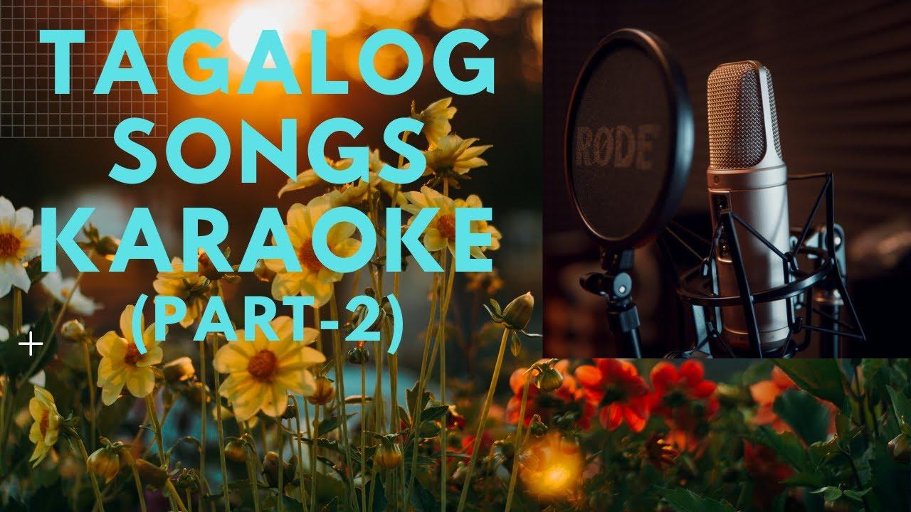 TAGALOG CHRISTIAN SONGS (PART 2-KARAOKE)