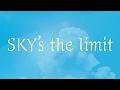 ぼくのりりっくのぼうよみ/SKY's the limit(資生堂「アネッサ」CMソング)