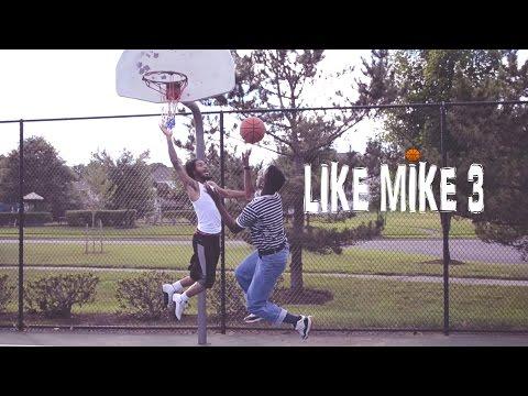 Like Mike 3