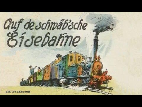 Auf de Schwäbsche Eisebahne - Ulmer Lieder #2