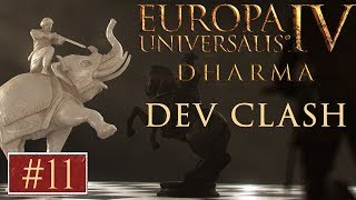 EU4 - Paradox Dev Clash - Episode 11 - Dharma