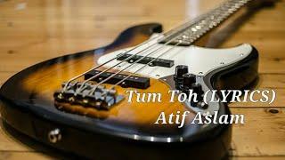 Darasal Lyrics from Raabta : Atif Aslam