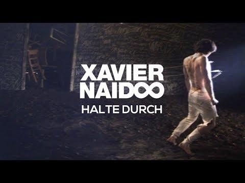 Xavier Naidoo - Halte durch