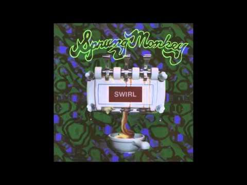 SPRUNG MONKEY SWIRLFULL ALBUM