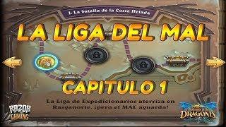 Hearthstone   EL DESPERTAR DE GALAKROND   Capitulo 1: La Liga del Mal