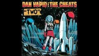 "Dan Vapid & The Cheats -  ""Miracle Drug"""