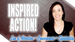 How to Take Action That WORKS (Law of Attraction)