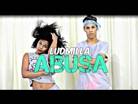 Abusa - Ludmilla Thi  Coreografia  ADanadaSouEu