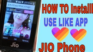 How To Install Like App In Jio Phone ! Kisese Kare Use like app JIO Phone _(Hindi)