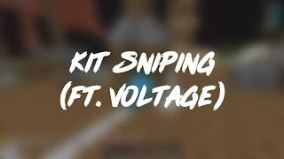 Kit Sniping (Ft. Voltage)
