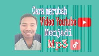 Download Cara download mp3 dari Youtube