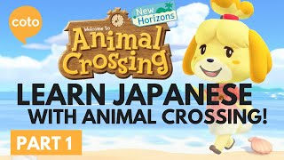 How to learn Japanese with Animal Crossing! - Part 1
