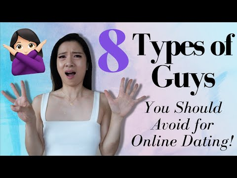 8 Types Of Guys YOU SHOULD AVOID For Online Dating - Dating Tips 2019!