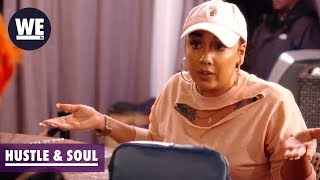 Let's Squash This Beef | Hustle & Soul | WE tv