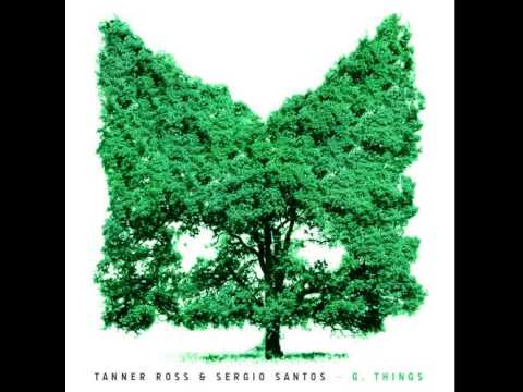 Tanner Ross & Sergio Santos – G Things