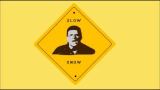 Snow - Informer - SLOWED DOWN - 1/2 speed