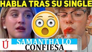 Samantha 'confirma' que rompió con Flavio tras estrenar Quiero Que Vuelvas