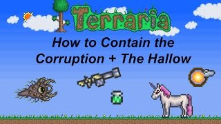Terraria ios 1.2 | How to stop the Corruption and Hallow from spreading