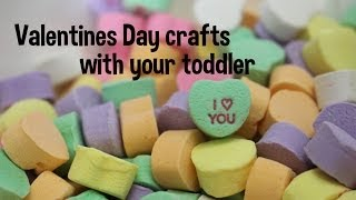 DIY Craft Projects with your toddler! Valentine's Day! Thumbnail