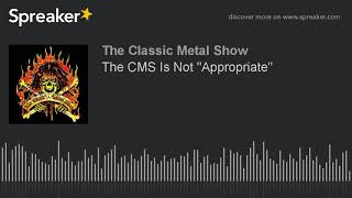 """The CMS Is Not """"Appropriate"""""""