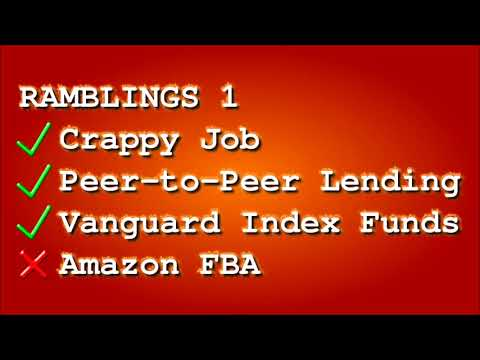 Ramblings 1 – Crappy Job, Peer-to-Peer Lending, Share Trading, and Amazon FBA