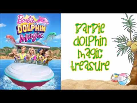 Barbie Dolphin Magic - Treasure w/lyrics