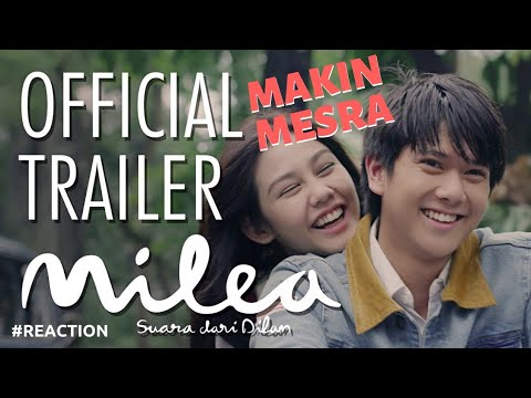 OFFICIAL TRAILER Milea: Suara dari Dilan - 13 FEBRUARI 2020 #REACTIONVIDEO
