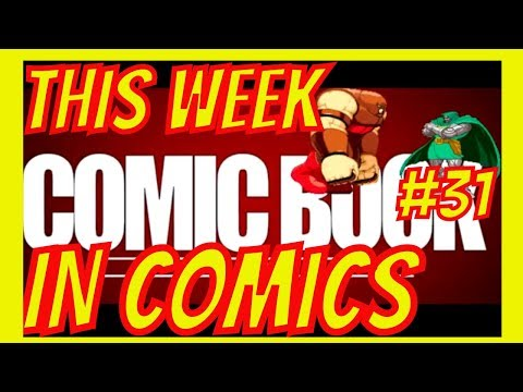 This Week in Comics #31 with Comic Book University- Nerdarchy Network