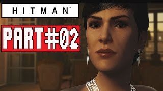 HITMAN Episode 1 Gameplay Walkthrough Part 2 (PS4) Paris - No Commentary (FULL GAME)