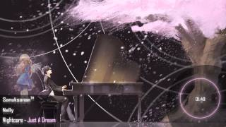 Repeat youtube video Nightcore - Just A Dream