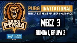 PUBG IEM 2018 Qualifer - Mecz #3, Runda 1 – Grupa 2