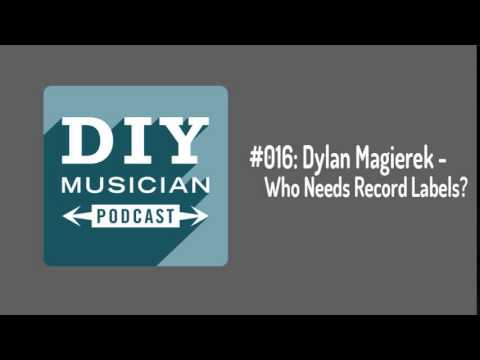 #016 : Dylan Magierek – Who Needs Record Labels?
