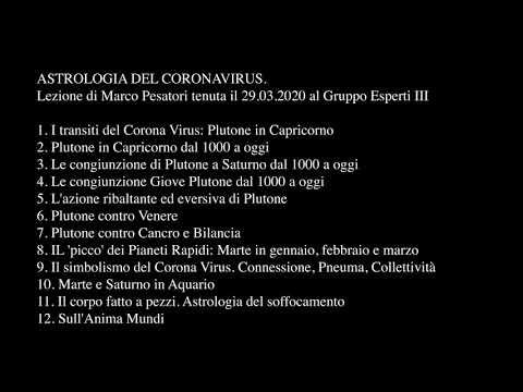 Astrologia Coronavirus -  Lezione Di Marco Pesatori Tenuta Il 29.03.2020 Al Gruppo Esperti III