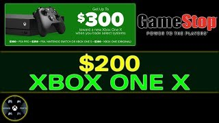 How To Get A Xbox One X At Gamestop For $200