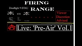 The Firing Range: Live - The